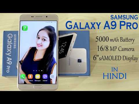 Samsung Galaxy A9 Pro Unboxing & First Look- In Hindi