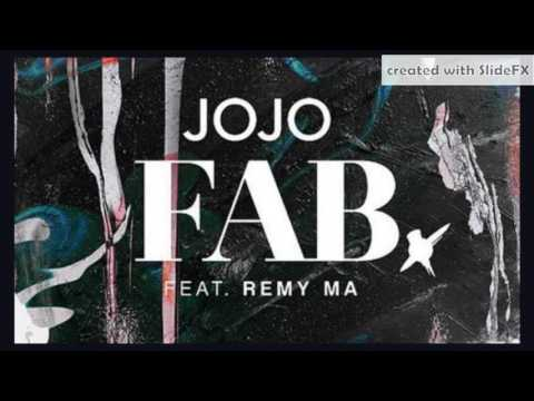 JoJo - FAB. [Feat. Remy Ma] - Clean Edit [Info In Description]