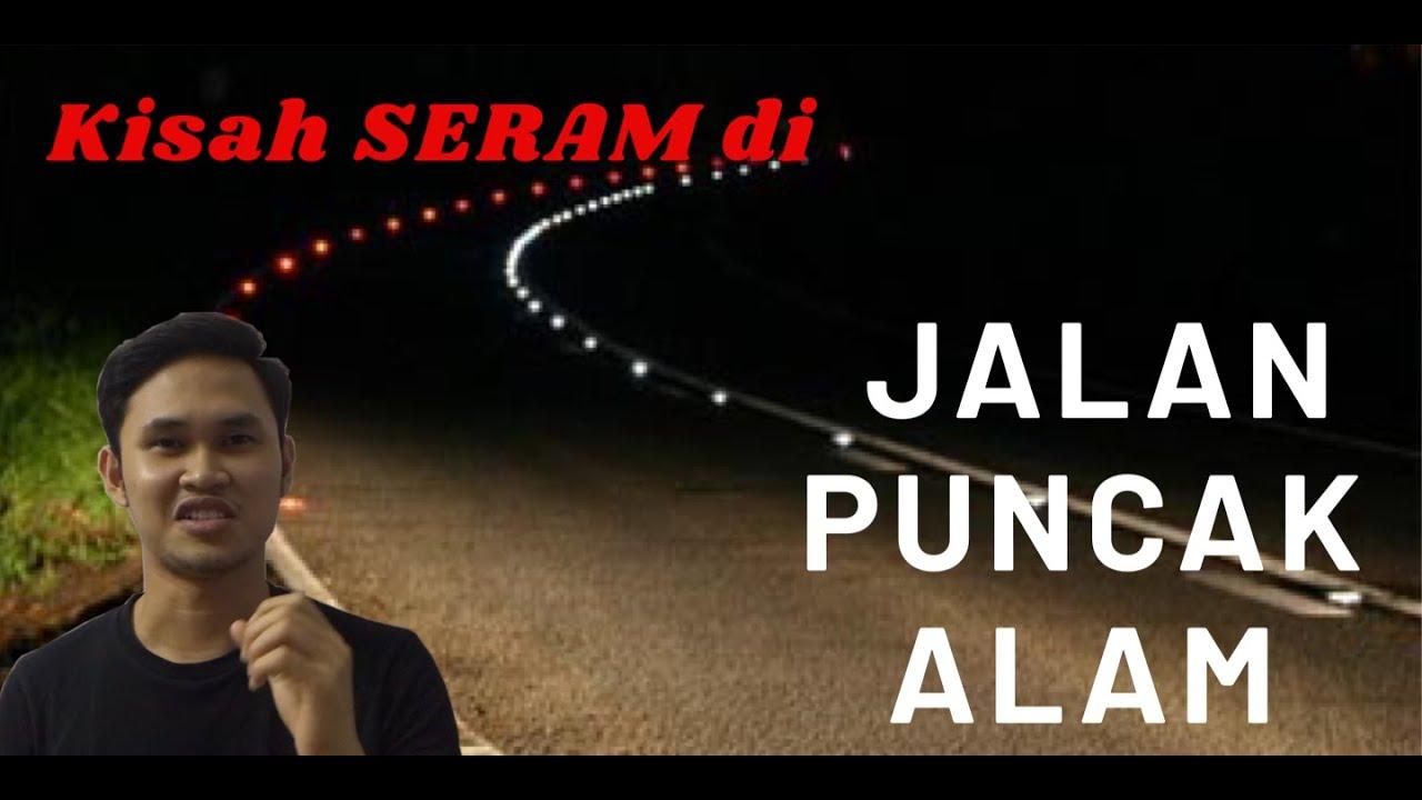 PENUNGGU di Jalan Puncak Alam | Real Story |