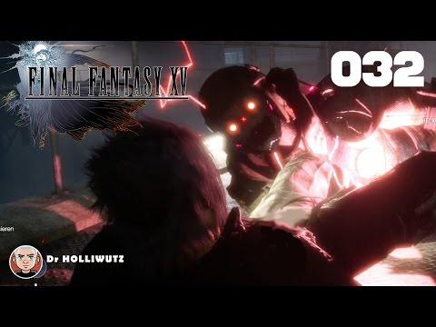 Final Fantasy XV #032 - Ein einsamer Kampf [XBO] Let's play Final Fantasy 15