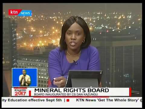 Mining CS Dan Kazungu inaugurates mineral rights board