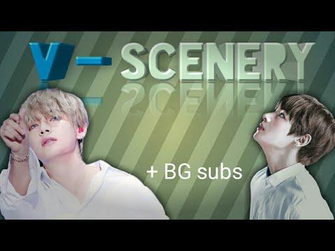 (BTS) V - Scenery (+BG Subs)