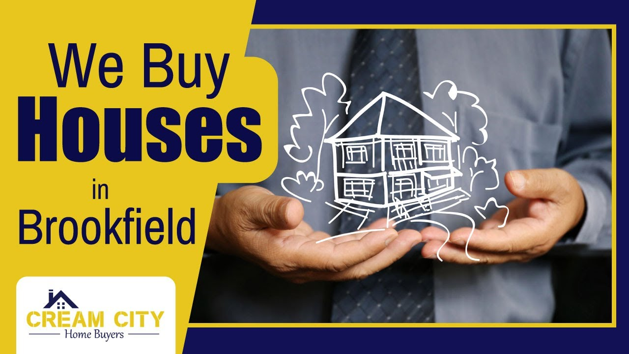 We Buy Houses Brookfield WI | Sell Your House Fast Brookfield | Cream City Home Buyers