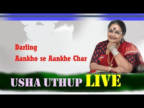 Darling Aankho se Aankhe Char || Usha Uthup LIVE