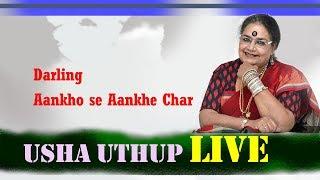 Darling Aankho se Aankhe Char    Usha Uthup LIVE