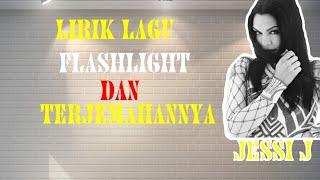 Lirik Lagu Flashlight dan Terjemahannya