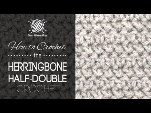How To Crochet The Herringbone Half Double Crochet Youtube