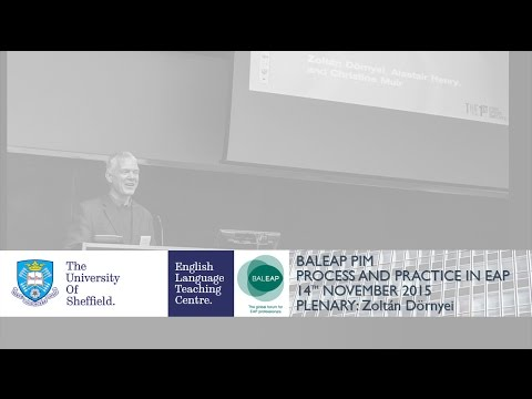 BALEAP PIM Plenary: Zoltán Dörnyei - Motivational Currents i