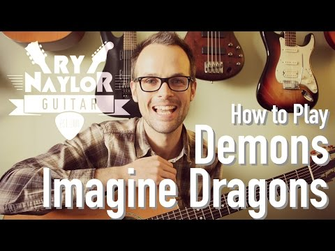 Imagine Dragons Demons Guitar Lesson - Acoustic Guitar Tutorial Lesson W/ Chords And TAB