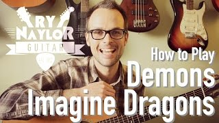 Demons - Imagine Dragons - Acoustic Guitar Tutorial Lesson w/ Chords and TAB