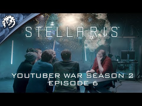 Stellaris: Youtuber War: Season 2, Episode 6 - The Finale
