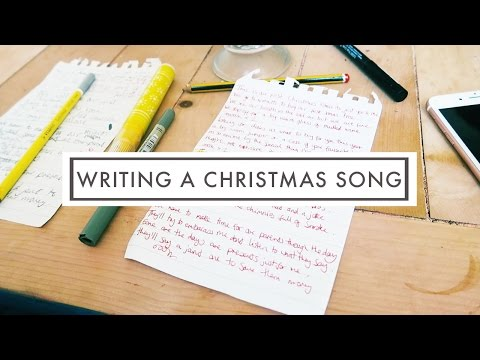 WRITING A CHRISTMAS SONG