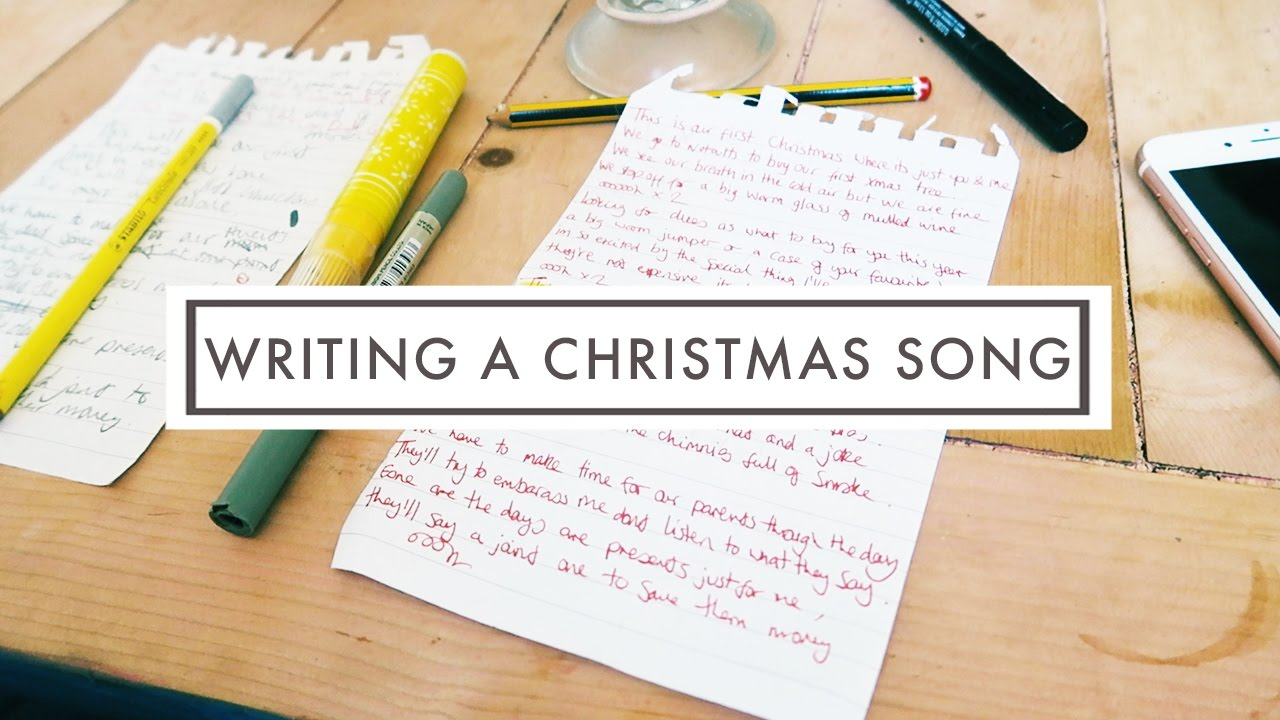 WRITING A CHRISTMAS SONG - YouTube