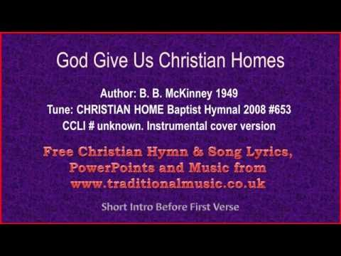God Give Us Christian Homes - Hymn Lyrics & Music Video