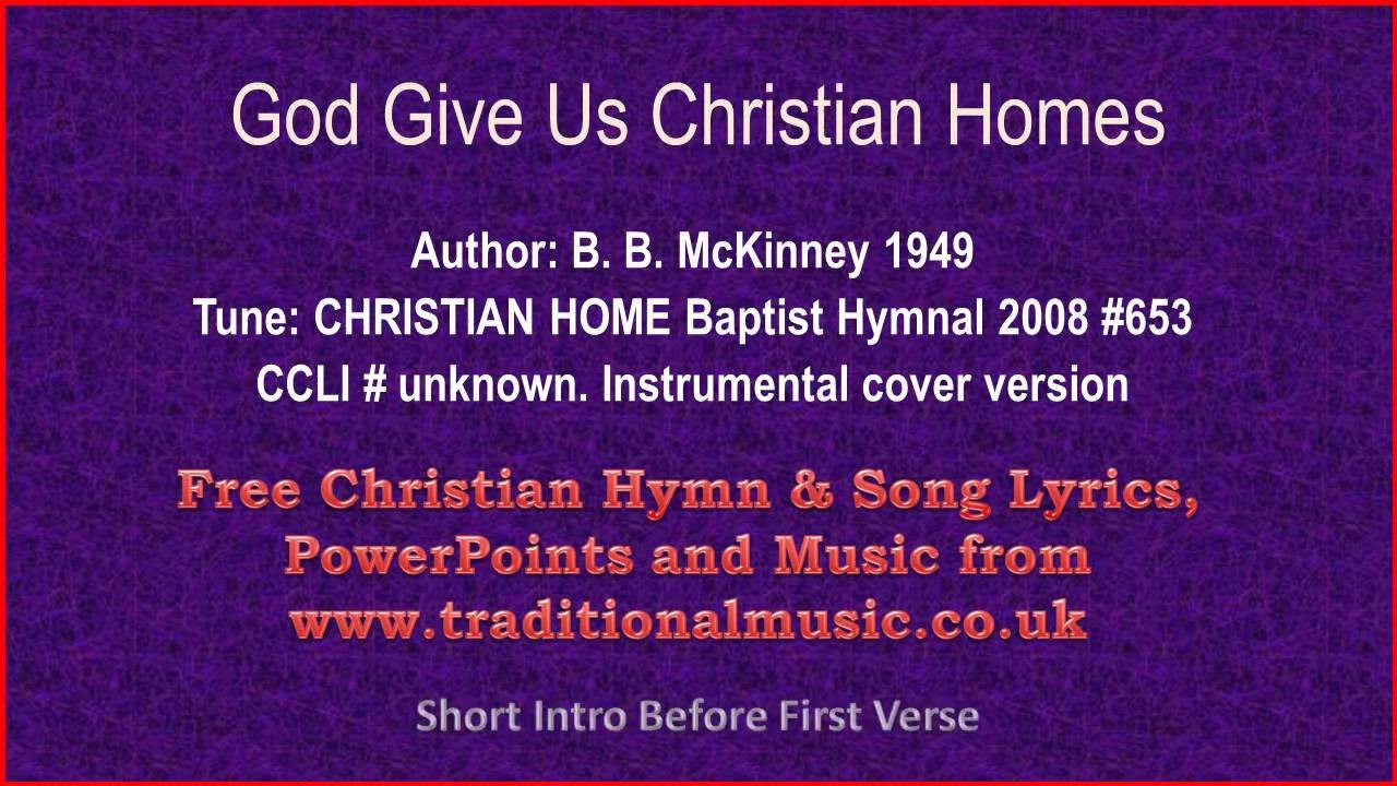God Give Us Christian Homes - Hymn Lyrics & Music Video