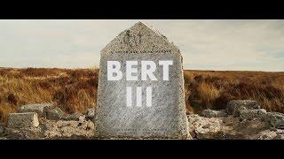 Bert III - Rebirth