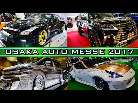 OSAKA AUTO MESSE 2017 - 大阪オートメッセ2017・総集編