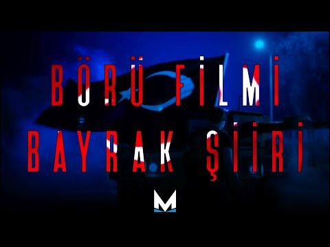 BÖRÜ Filmi - Bayrak Şiiri