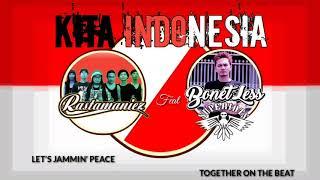 Rastamaniez feat Bonetless - KITA INDONESIA - (Official Music)