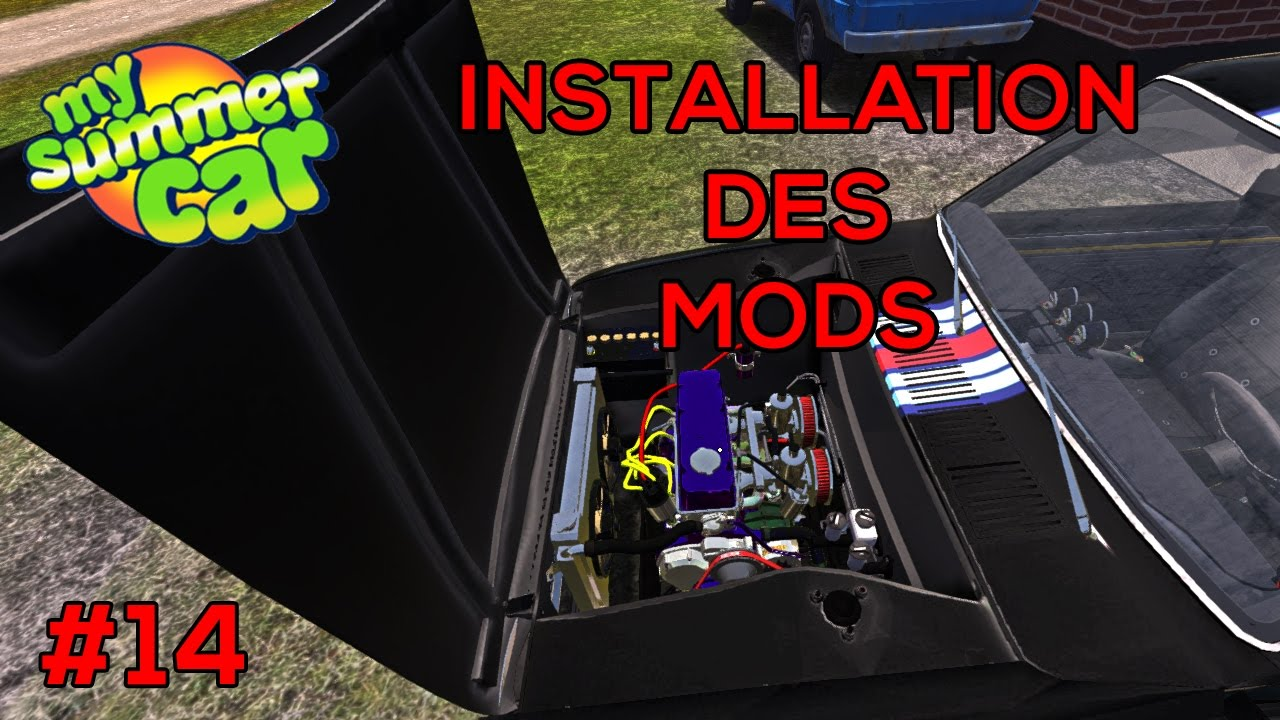 My Summer Car || INSTALLATION DES MODS || #14 Free Download