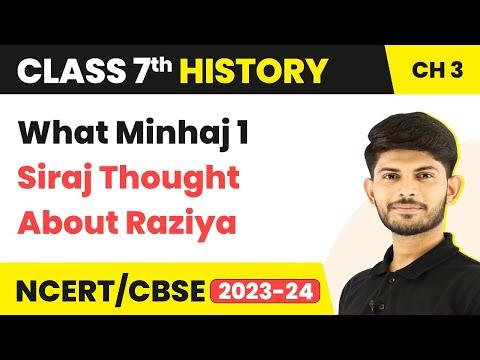 What Minhaj 1 Siraj Thought About Raziya | The Delhi Sultans | History | Class 7