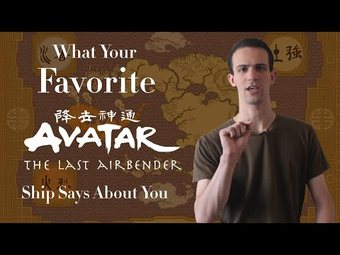 What Your Favorite Avatar Ship Says About You (Avatar: The Last Airbender/The Legend of Korra)