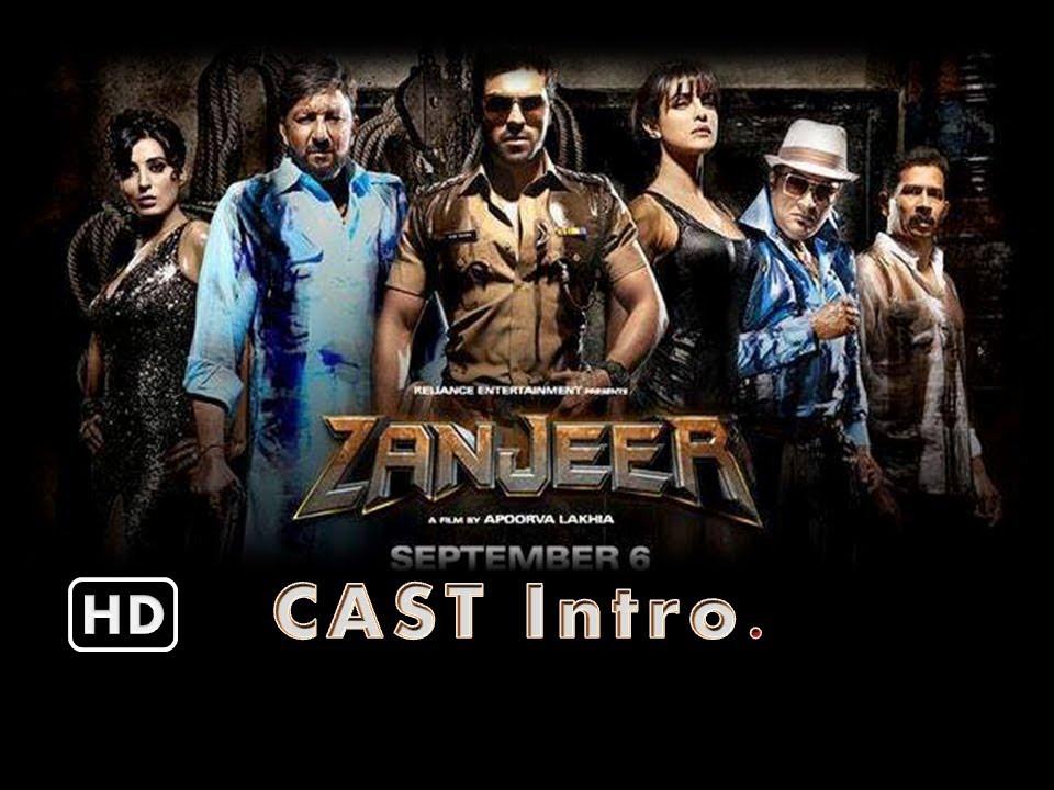 Zanjeer 2013 Cast Intro Youtube
