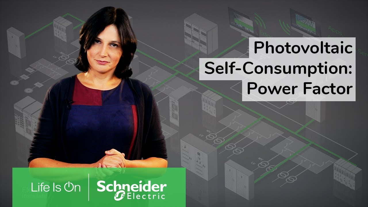 Photovoltaic Self-Consumption: How to Avoid Power Factor Penalties | Schneider Electric