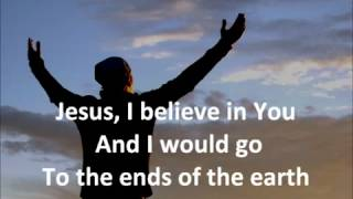 Hillsong  To The Ends Of The Earth with lyrics