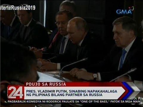 24 Oras: Pres. Vladimir Putin, sinabing napakahalaga ng Pilipinas bilang partner sa Russia