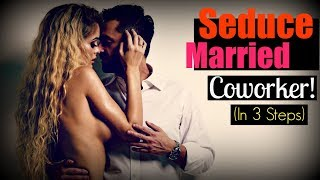 Video How To Seduce A ❣Married❣ Woman At Work download MP3, 3GP, MP4, WEBM, AVI, FLV Januari 2018