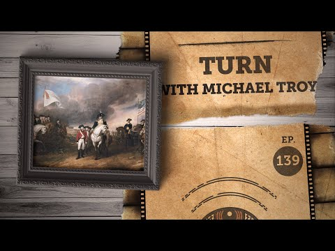 How Much Of Amc's Turn Is Historically Accurate? A Discussion With Michael Troy