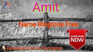 Amit Name Ringtone Free Download