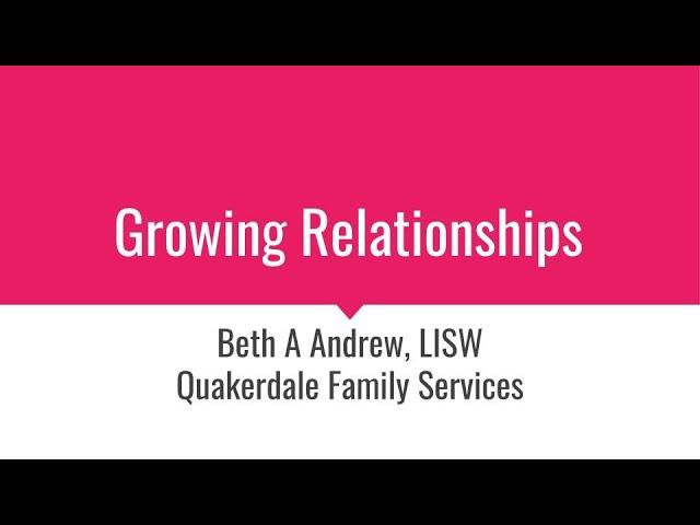 Growing Relationships