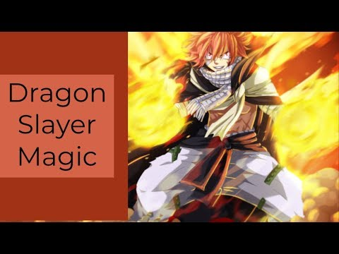 Dragon Slayer Magic Explained