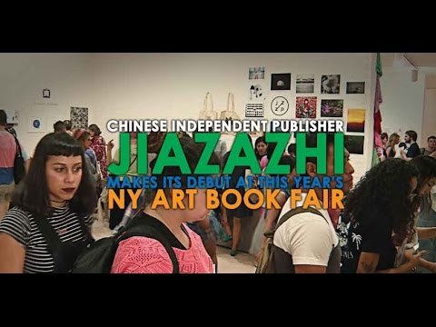 Chinese Independent Publisher Jiazazhi Makes Its Debut At This Year's NY Art Book Fair