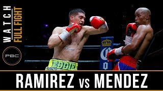 Ramirez vs Mendez Highlights: May 26, 2018 - PBC on FS1