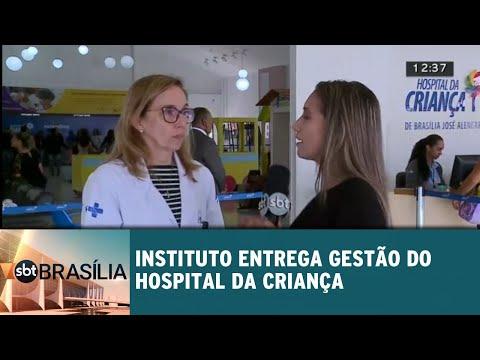 Gestão do Hospital da Criança sofrerá com troca