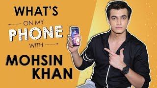 What's On My Phone With Mohsin Khan aka Kartik of Yeh Rishta Kya Kehlata Hai fame thumbnail