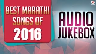 Download Video Best Marathi Songs Of 2016 - Audio Jukebox - Zingaat & more MP3 3GP MP4