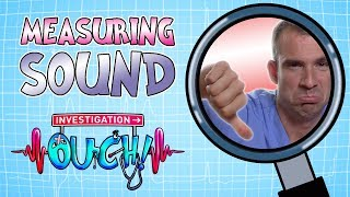 Science for kids - Measuring Sound | Body Parts | Experiments for kids | Operation Ouch