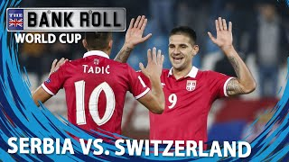 Serbia vs Switzerland | World Cup 2018 | Match Predictions