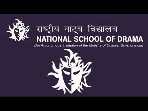 Admission in NATIONAL SCHOOL OF DRAMA , New Delhi