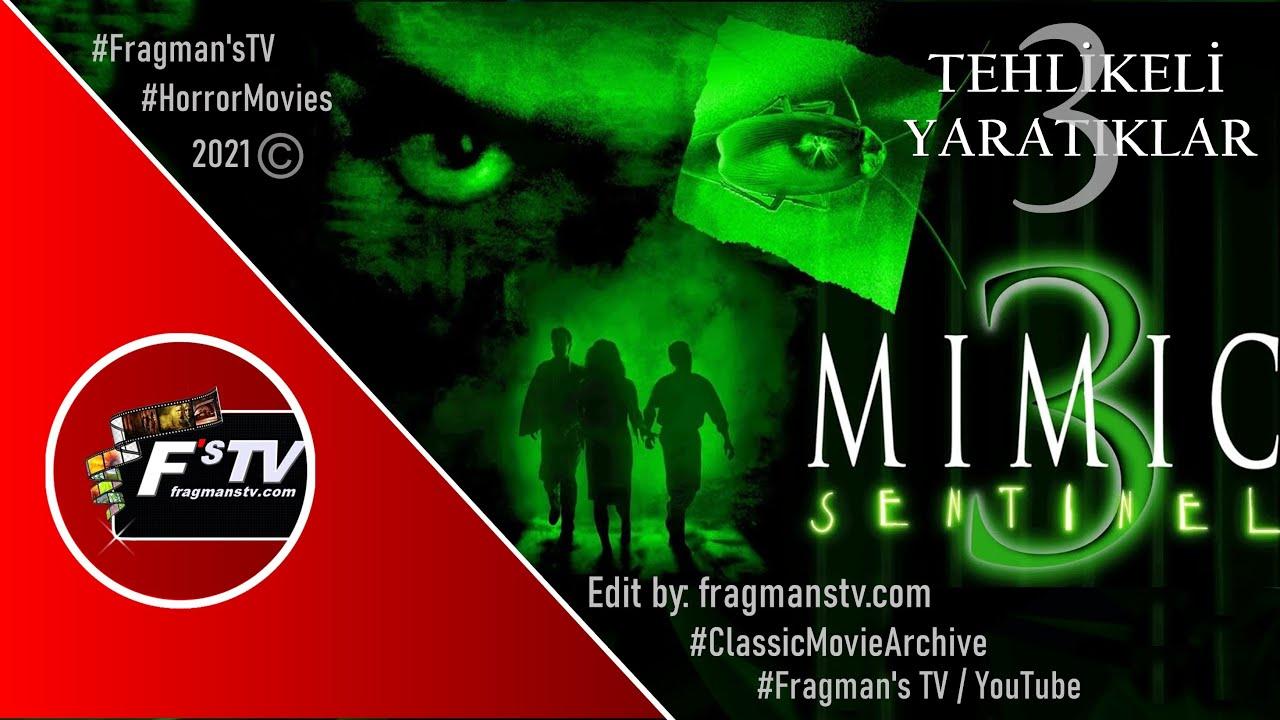 Download Tehlikeli Yaratıklar 3 (Mimic 3: Sentinel) 2003 / HD 1080p Korku Gerilim Filmi Fragmanı