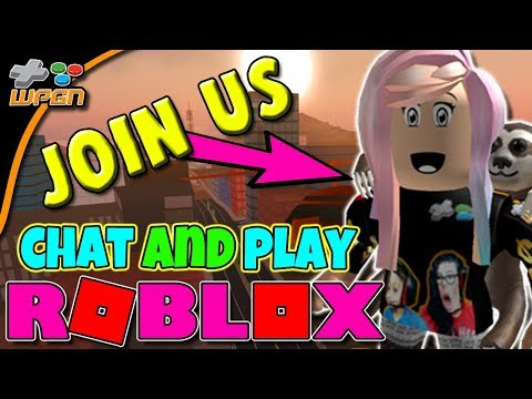 🔥 ROBLOX LIVE NOW 🔥 Join Us for Chat and Play 💚 Viewers Game Requests (1-1-18)