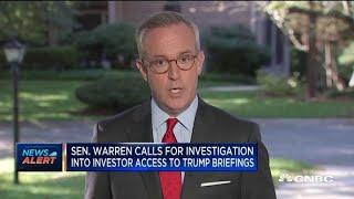 Senator Elizabeth Warren calls for investigation into investor access to Donald Trump briefings