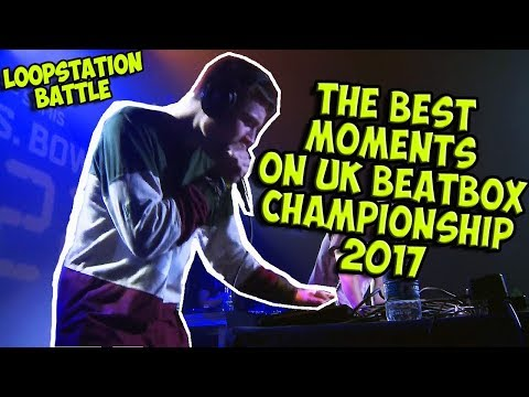 The Best Moments on UK BeatBox Championship (Loopstation)