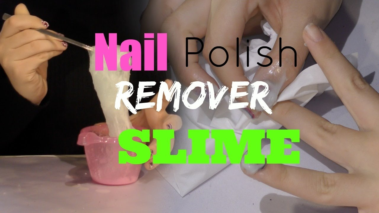 nail polish remover slime diy
