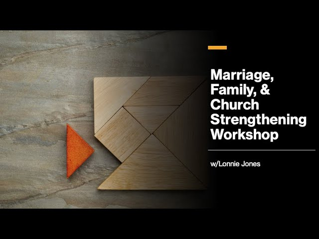 4th Street Church of Christ Worship 5/2/21 Marriage, Family, & Church Strengthening Workshop