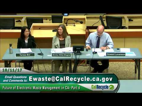 Future of Electronic Waste Management in CA, Part 4, 10/11/2017